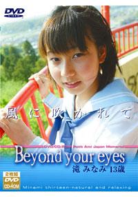 滝みなみ | Beyond your eyes 風に吹かれて | DVD
